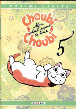 Choubi-Choubi - mon chat pour la vie tome 5