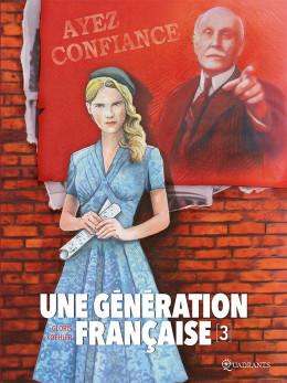 Une génération française tome 3