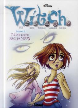 witch - saison 2 tome 5 - ne ferme pas les yeux