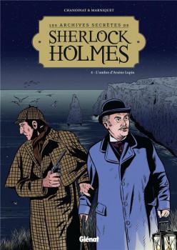 Les archives secrètes de Sherlock Holmes tome 4 - nouvelle édition