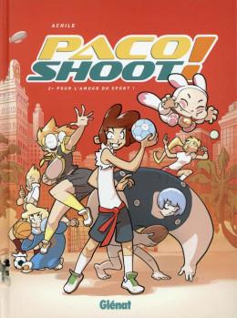 Paco shoot tome 2 - Pour l'amour du sport !