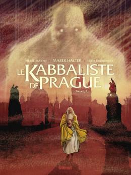 Le kabbaliste de Prague tome 1
