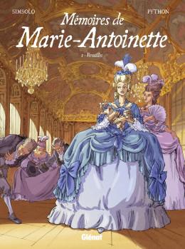 Les mémoires de Marie-Antoinette tome 1