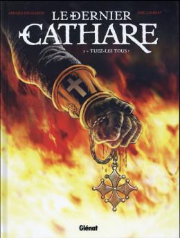 Le dernier cathare tome 1 (nouvelle édition)