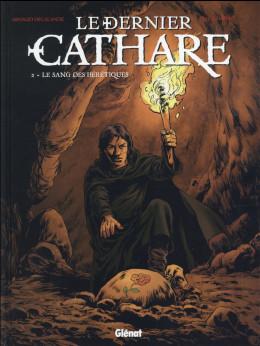 Le dernier cathare tome 2 (nouvelle édition)
