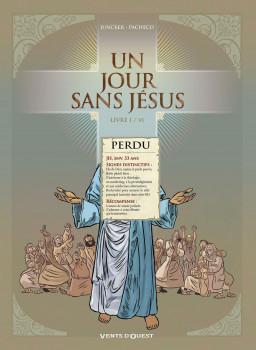 Un jour sans Jésus tome 1
