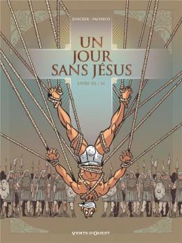 Un jour sans Jésus tome 3