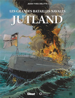 Les grandes batailles navales - Jutland