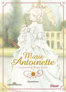 Marie-Antoinette la jeunesse d'une reine