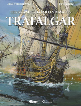 Les grandes batailles navales - Trafalgar