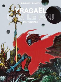 Yragaël - Urm le fou - intégrale