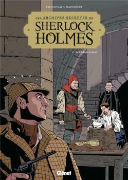 Les archives secrètes de Sherlock Holmes tome 2 - nouvelle édition