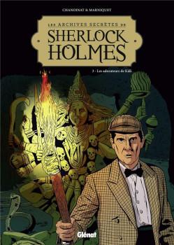 Les archives secrètes de Sherlock Holmes tome 3 - nouvelle édition