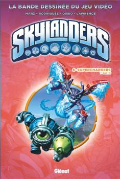 Skylanders tome 6
