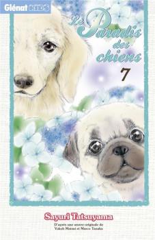 Le paradis des chiens tome 7