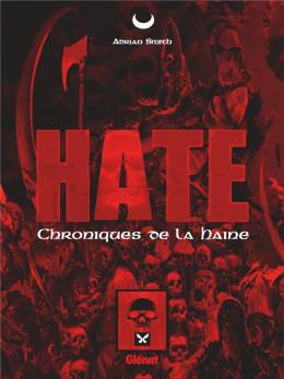 Hate - Les chroniques de la haine