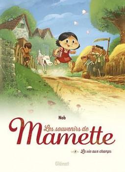 Les souvernies de Mamette tome 1
