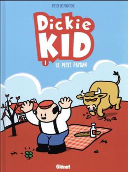 Dickie kid tome 1