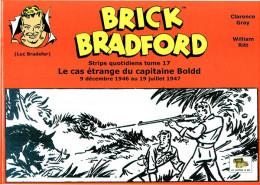 Brick Bradford - strips quotidiens tome 17 - Le cas étrange du capitaine Boldd