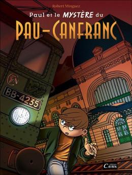 Paul et le mystère du Pau-Canfranc