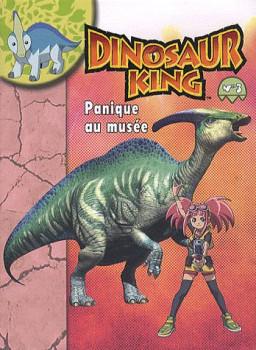 dinosaur king tome 3 - panique au musée