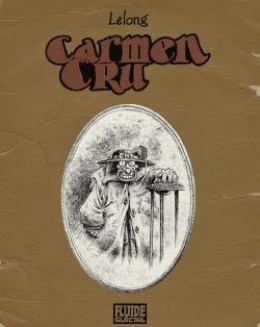Carmen Cru - intégrale tome 1