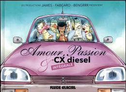 Amour passion et CX diesel - intégrale