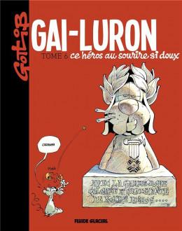 Gai-Luron tome 6 - édition 2017