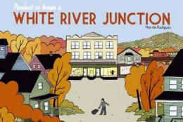pendant ce temps à White River Junction