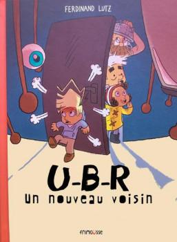 U-B-R le nouveau voisin
