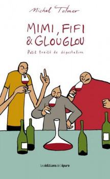 Mimi, Fifi et Glouglou tome 1