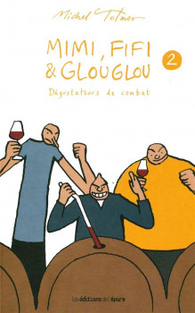 Mimi, Fifi et Glouglou tome 2