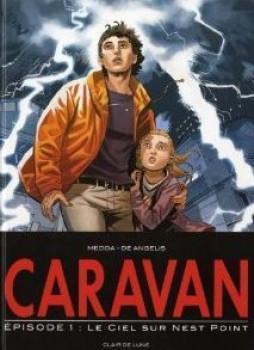Caravan tome 1 - le ciel au dessus sur Nest point