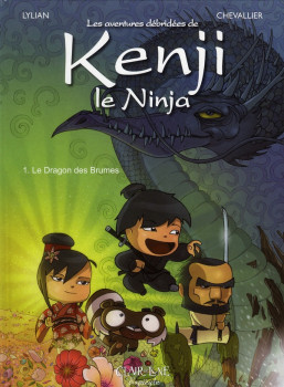 Kenji le ninja tome 1 - le dragon des brumes