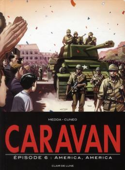 caravan tome 6 - America, America