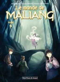Le monde de Maliang tome 4