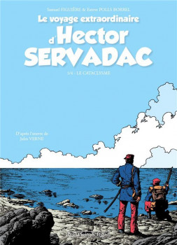 Le voyage extraordinaire d'Hector Servadac tome 1 - Le cataclysme