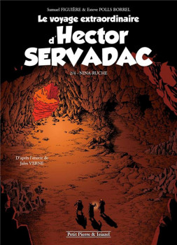 Le voyage extraordinaire d'Hector Servadac tome 2 - Nina Ruche