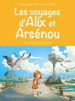 Les voyages d'Alix et Arsenou tome 1