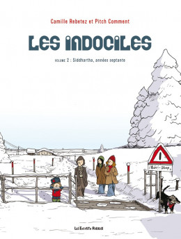 les indociles tome 2 - Siddhartha, années septante