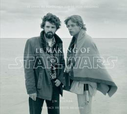 Star Wars le making of (préface de Peter Jackson)