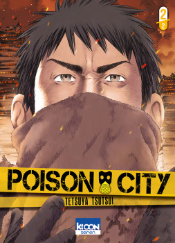 Poison City tome 2