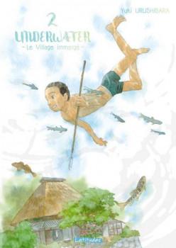Underwater - Le village immergé tome 2