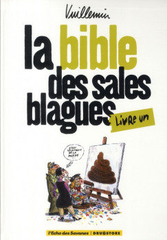 les sales blagues de l'echo - la bible des sales blagues tome 1