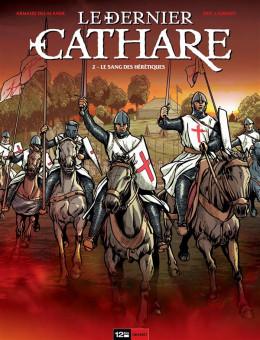 le dernier cathare tome 2 - le sang des hérétiques