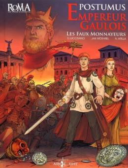 empereurs gaulois ; Postumus et les faux monnayeurs