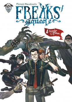 Freaks' squeele tome 4