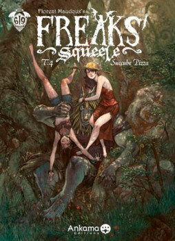 Freaks' squeele tome 4 - coffret collector + cale