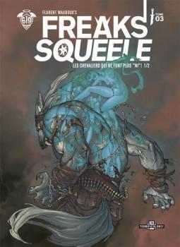 Freaks' squeele tome 3 - édition couleur