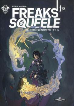 Freaks' Squeele - édition couleur tome 4 - Les chevaliers qui ne font plus ni 2/2